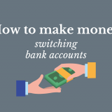 How to make money switching bank accounts